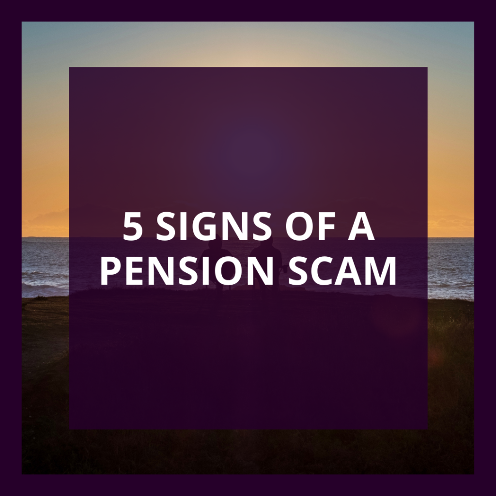 5 signs of a pension scam